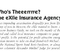 Knock-Knock: Who's Theeerrre? The eXile Insurance Agency!