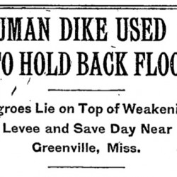 "Blast from the Past: 1912 New York Times Article Calls Engineer Who Stacked Blacks Like Sandbags For Flood Control ""Brilliant"""