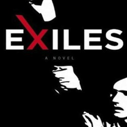 Exiles: Why I Hate Modern Novels