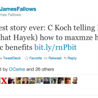 "James Fallows Calls Levine-Ames Scoop On Koch/Hayek ""Greatest Story Ever"""