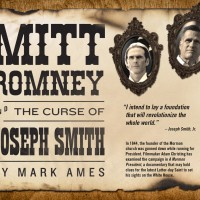 "Mitt Romney & The Curse Of Joseph Smith: ""It's The End Of The World As We Know It, And I Feel Gentile"""
