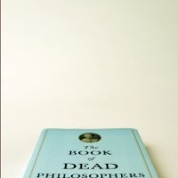 Dead Philosophers Are Maddeningly Unhelpful