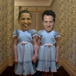 Are Obama And Geithner The Twins From Hell?