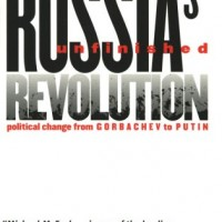 "Mikey McFaul and the Three Bears: A Review of ""Russia's Unfinished Revolution"""